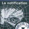 La notification