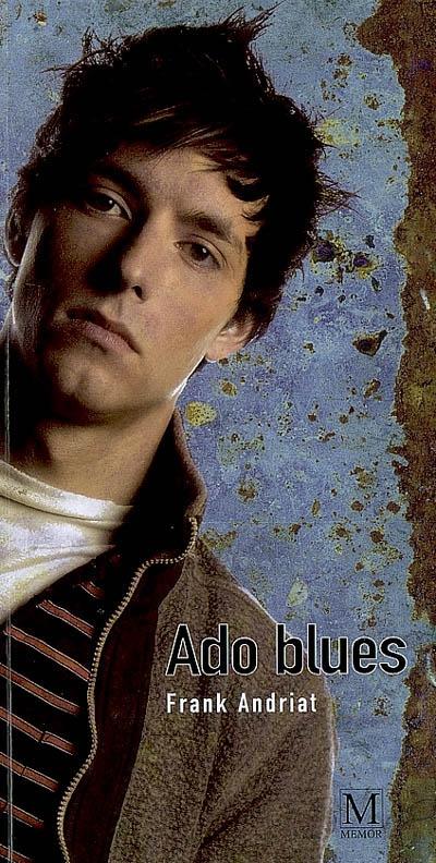 Ado blues - Frank Andriat