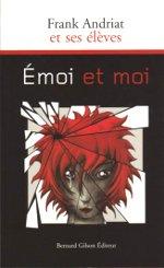 Frank Andriat Emoi Et Moi