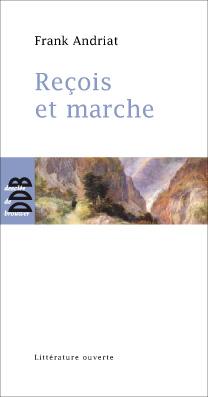 http://www.andriat.fr/wp-content/uploads/2012/07/Reçois-et-marche.jpg
