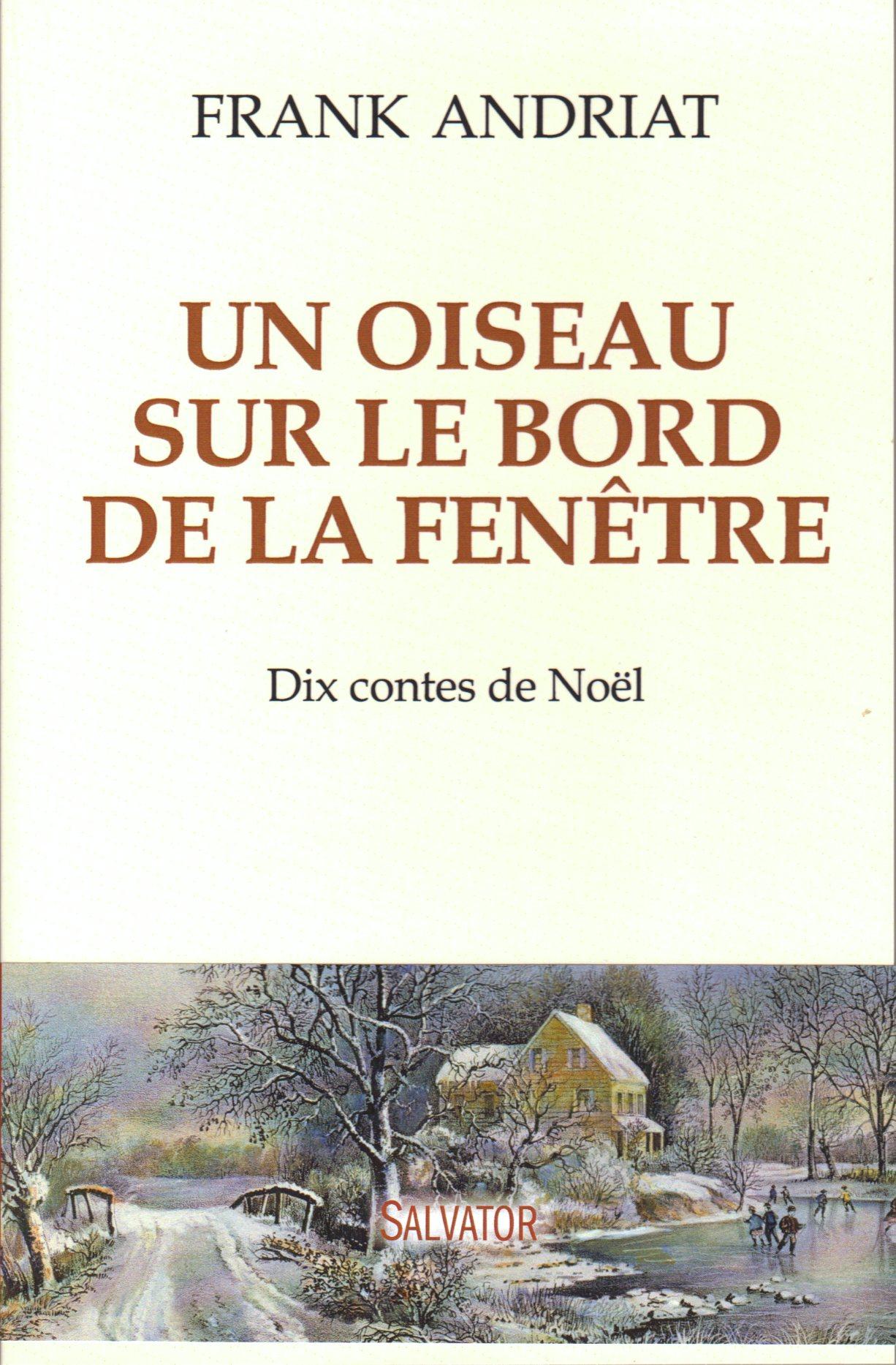 Frank andriat un oiseau sur le bord de la fen tre salvator for Histoire de la fenetre